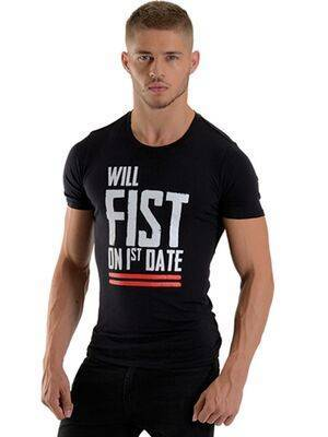 T-Shirt Will Fist on 1st Date by Mister B
