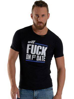 T-Shirt Will Fuck on 1st Date by Mr. B